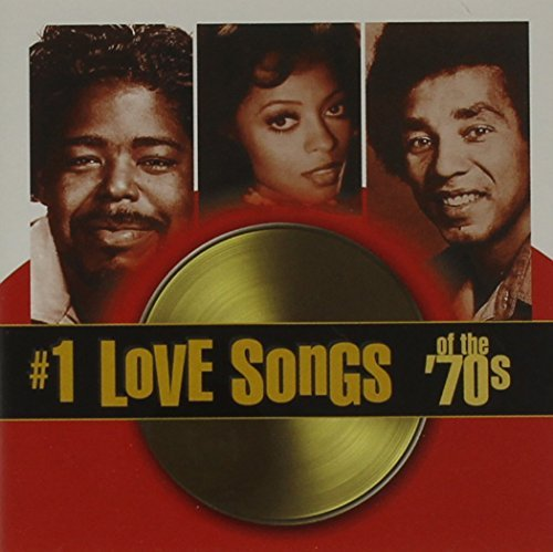 #1 Love Songs Of The 70s #1 Love Songs Of The 70s