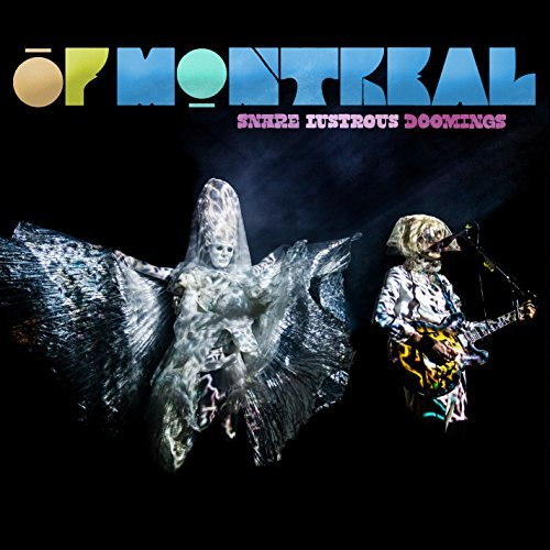 Of Montreal Snare Lustrous Doomings