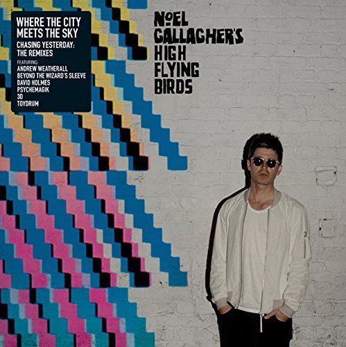 Noel ( High Flying B Gallagher Where The City Meets The Sky