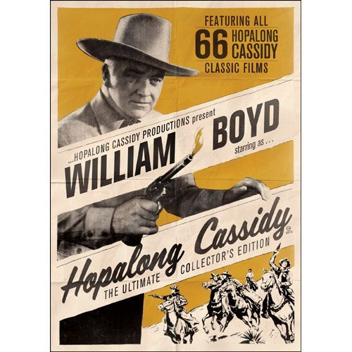 Hopalong Cassidy Ultimate Coll Hopalong Cassidy Ultimate Coll Hopalong Cassidy Ultimate Coll