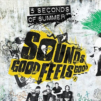 5 Seconds Of Summer Sounds Good Feels Good (deluxe Edition) Sounds Good Feels Good (deluxe Edition)