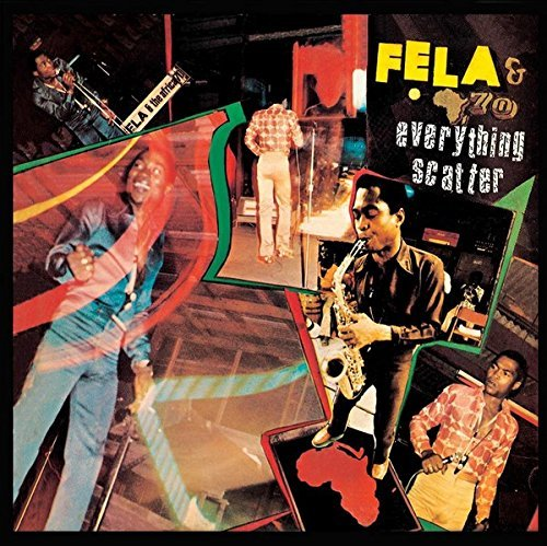 Fela Kuti Everything Scatter
