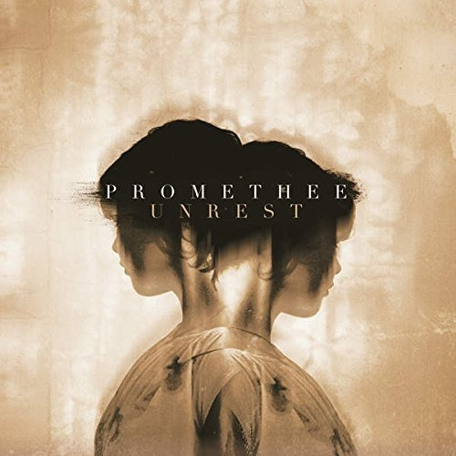 Promethee Unrest