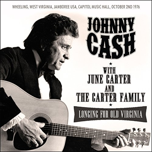 Johnny Cash Longing For Old Virginia