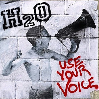 H2o Use Your Voice Use Your Voice