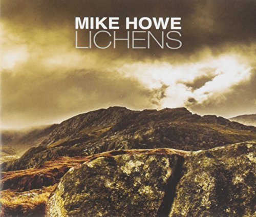 Mike Howe Lichens