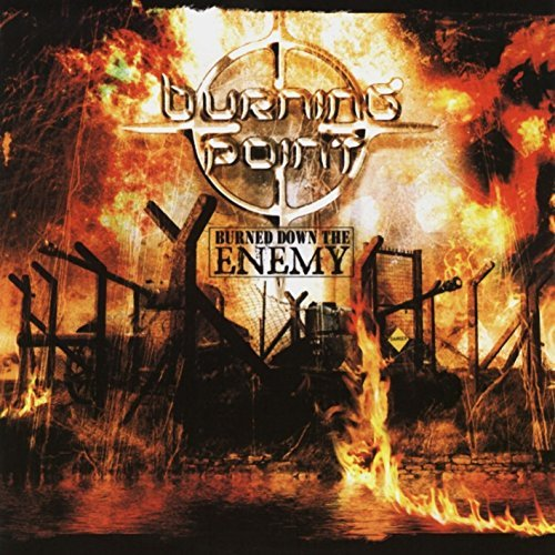 Burning Point Burned Down The Enemy