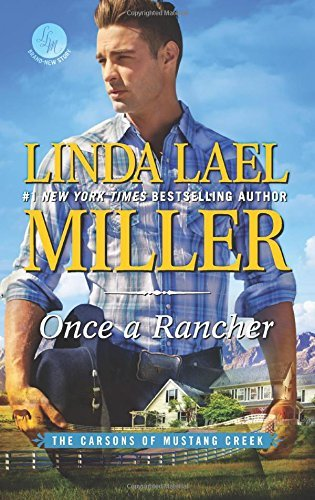 Linda Lael Miller Once A Rancher A Western Romance Original