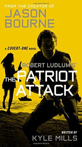 Kyle Mills Robert Ludlum's The Patriot Attack