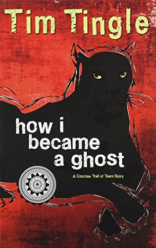 Tim Tingle How I Became A Ghost A Choctaw Trail Of Tears Story
