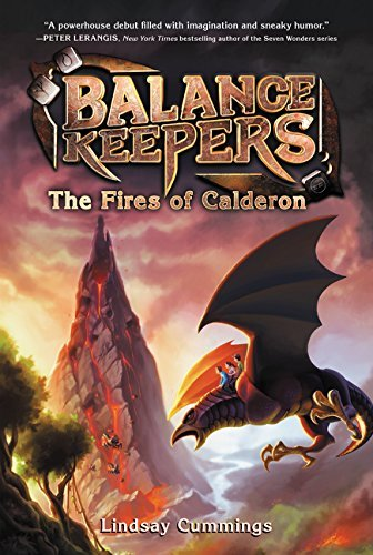 Lindsay Cummings Balance Keepers Book 1 The Fires Of Calderon