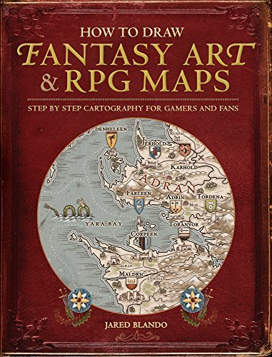 Jared Blando How To Draw Fantasy Art And Rpg Maps Step By Step Cartography For Gamers And Fans