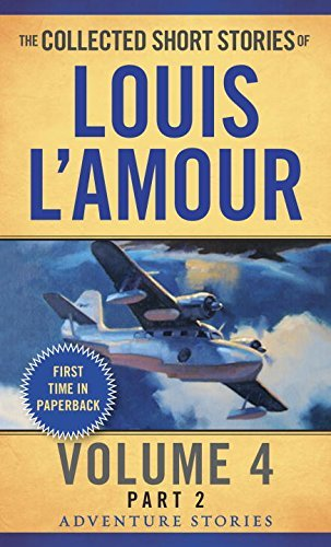 Louis L'amour The Collected Short Stories Of Louis L'amour Volu Adventure Stories