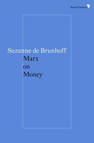 Suzanne De Brunhoff Marx On Money