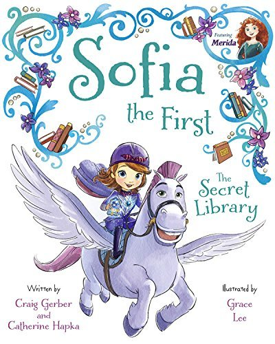 Disney Book Group Sofia The First The Secret Library Purchase Includes Disney Ebook!