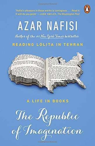 Azar Nafisi The Republic Of Imagination A Life In Books