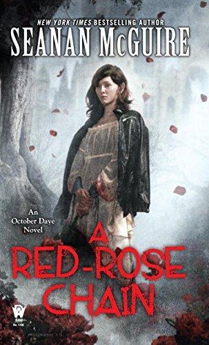Seanan Mcguire A Red Rose Chain