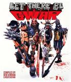 Bob Gorman Let There Be Gwar