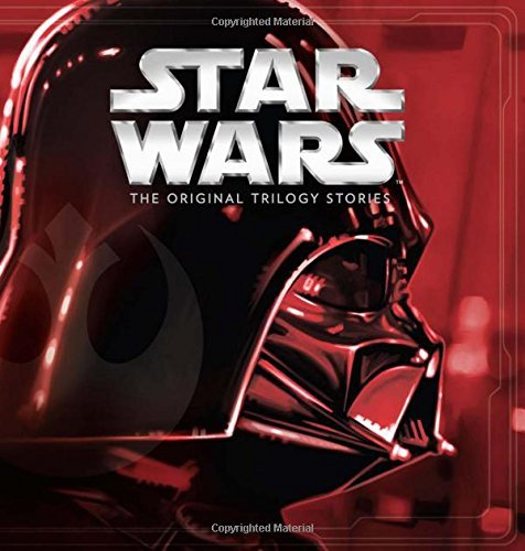 Various Star Wars The Original Trilogy Stories ((storybook Collecti