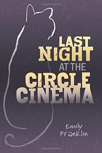 Emily Franklin Last Night At The Circle Cinema