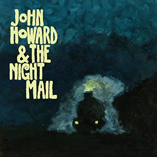 John & Night Mail Howard John Howard & The Night Mail