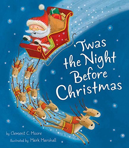 Clement Clarke Moore Twas The Night Before Christmas