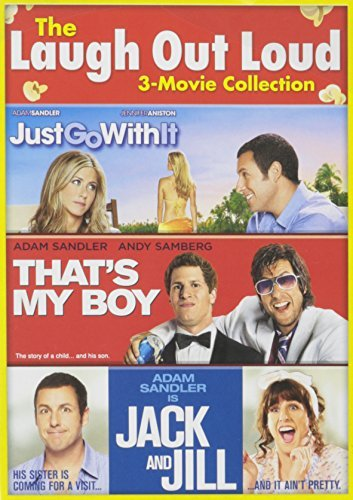 Jack & Jill Just Go With It That's My Boy The Laugh Out Loud 3 Movie Collection Laugh Out Loud 3 Movie Collection
