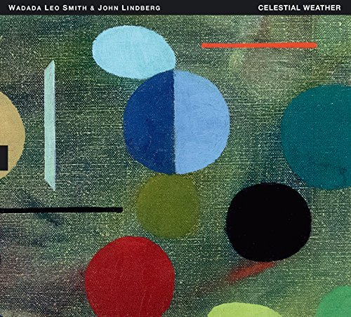 Wadada Leo Smith & John Lindberg Celestial Weather