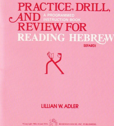 Lillian W. Adler Practice Drill And Review For Reading Hebrew