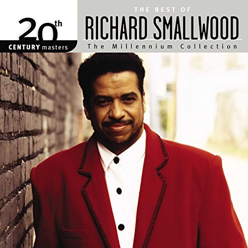 Richard Smallwood 20th Century Masters The Mil 20th Century Masters The Mil