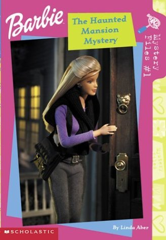 Linda Aber The Haunted Mansion Mystery Barbie Mystery #01 Haunted Mansion Mystery