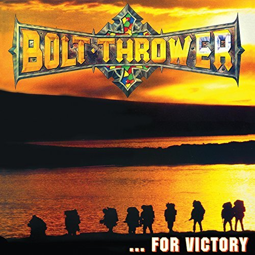 Bolt Thrower For Victory