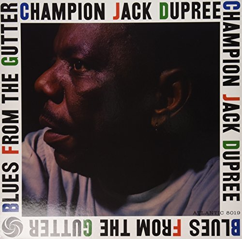 Champion Jack Dupree Blues From The Gutter Lp