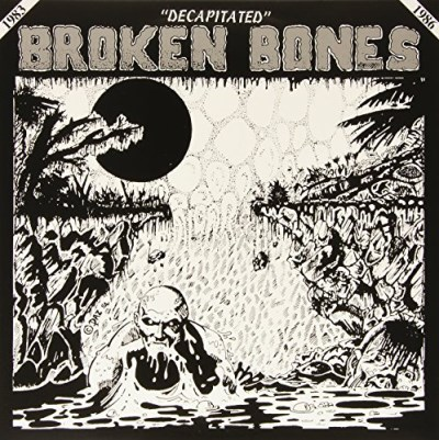 Broken Bones Decapitated Lp