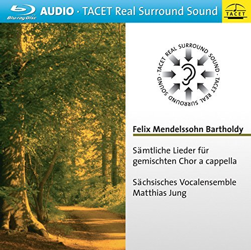 Mendelssohn Saxon Vocal Ense Complete Songs