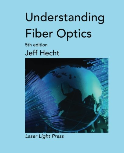 Jeff Hecht Understanding Fiber Optics