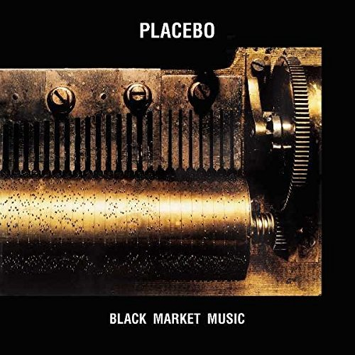 Placebo Black Market Music Explicit Version