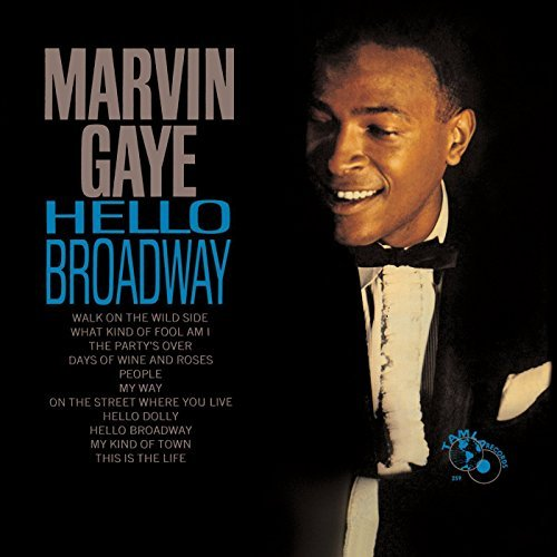 Marvin Gaye Hello Broadway Hello Broadway