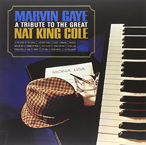 Marvin Gaye Tribute To The Great Nat King Cole Tribute To The Great Nat King Cole