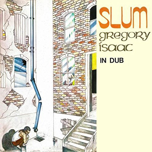 Gregory Isaacs Slum In Dub