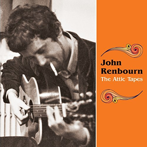 John Renbourn Attic Tapes