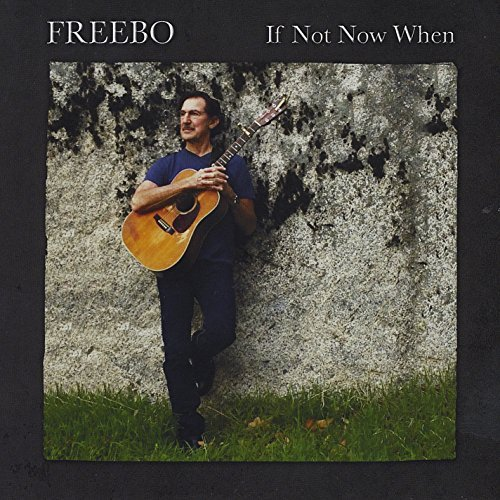 Freebo If Not Now When
