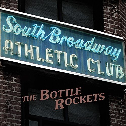Bottle Rockets South Broadway Athletic Club