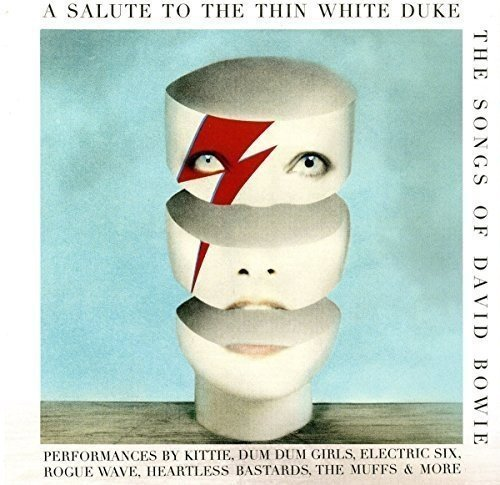 A Salute To The Thin White Duke The Songs Of David Bowie A Salute To The Thin White Duke The Songs Of David Bowie