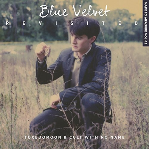 Tuxedomoon & Cult With No Name Blue Velvet Revisited