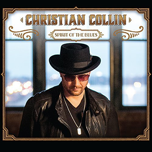 Christian Collin Spirit Of The Blues