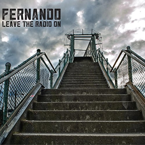 Fernando Leave The Radio On