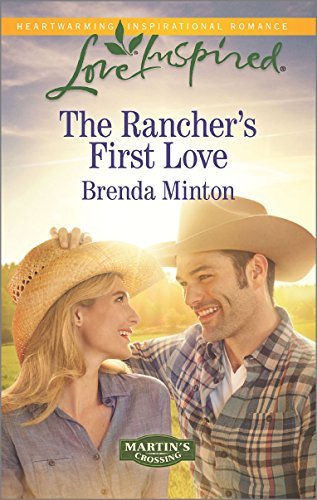 Brenda Minton The Rancher's First Love