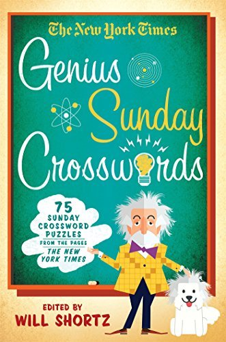 The New York Times The New York Times Genius Sunday Crosswords 75 Sunday Crossword Puzzles From The Pages Of The