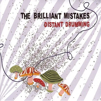 Brilliant Mistakes Distant Drumming